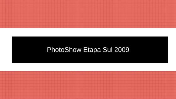 Photoshow Etapa Sul