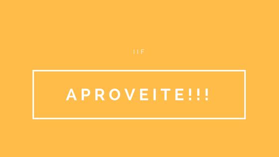 Aproveite o feriado prolongado para se especializar no IIF!