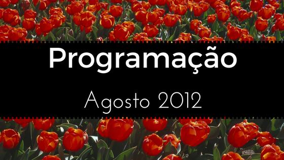 PROGRAMAÇÃO DE CURSOS – AGOSTO 2012