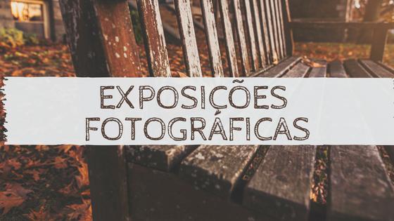 Exposição: Fotografia documental & Fotojornalismo