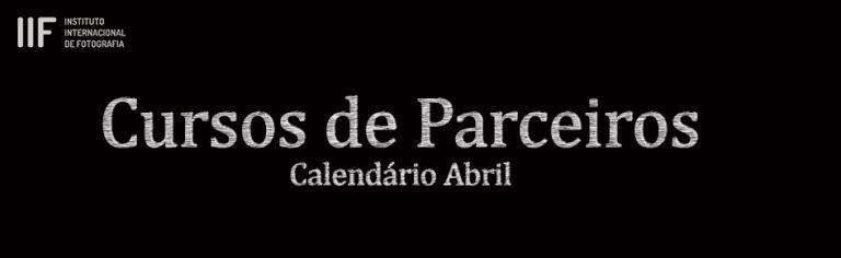 Calendário Curso de Parceiros IIF – Abril